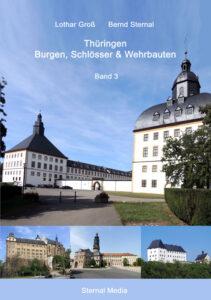 Cover Thüringen Burgen, Schlösser & Wehrbauten Band 3